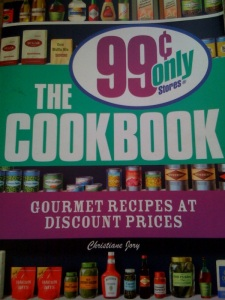 99 Cent Only Stores Cookbook cover my pic